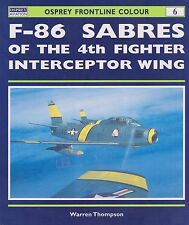 Frontline Colour: F-86 Sabres of the 4th Fighter Interceptor Wing