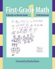First-grade Math: A Month-to-Month Guide, Bachman, Vicki, Good Book