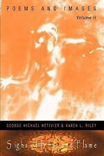 Sighs of Bliss and Flame: Poems and Images, Volume II