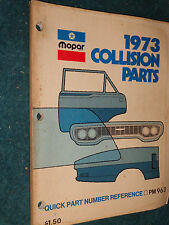1973 CHRYSLER / PLYMOUTH / DODGE COLLISION PARTS CATALOG ORIGINAL!