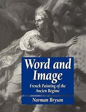 Word and Image: French Painting of the Ancien Régime (Cambridge Paperback Librar