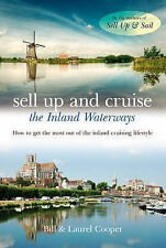 Sell Up and Cruise the Inland Waterways: How to Get the Most Out of the Inland C