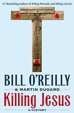Killing Jesus by Bill O'Reilly (Hardcover) New Free Shipping......304 pages
