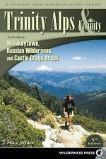 Trinity Alps and Vicinity : Including Whiskeytown, Russian Wilderness, and...
