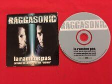 RAGGASONIC LA RAMÈNE PAS EXTRAIT DE LA BO DU FILM DIDIER BON ÉTAT CD SINGLE