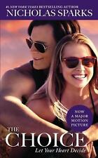 The Choice by Nicholas Sparks (2015, Paperback)
