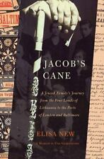 Jacob's Cane: A Jewish Family's Journey from the Four Lands of Lithuania to the