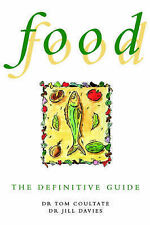 Food: The Definitive Guide, Tom Coultate, Jill Davies
