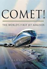 Comet! : The World's First Jet Airliner (De Havilland Comet, Early Jet liners)