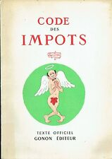 CODE DES IMPÔTS - EDITION ORIGINALE 1957 - ILLUSTRATIONS DUBOUT -