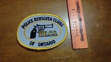 ONTARIO CANADA P.R.C.O. POLICE REVOLVER CLUBS   OBSOLETE  PATCH  BX G #46