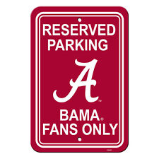 "New NCAA Alabama Crimson Tide Reserved Parking Fans Only Sign 12"" x 18"""