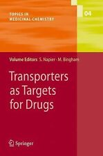 Transporters As Targets for Drugs 4 (2009, Hardcover)