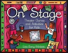On Stage: Theater Games and Activities for Kids-ExLibrary