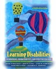 Learning Disabilities: Foundations, Characteristics, and Effective Teaching (3rd