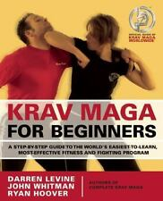 Krav Maga for Beginners: A Step-by-Step Guide to the World's Easiest-to-Learn,