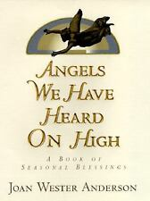 NEW - Angels We Have Heard on High by Anderson, Joan Wester