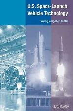 U.S. Space Launch-Vehicle Technology: Viking to Space Shuttle-ExLibrary