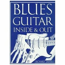 Blues Guitar Inside & Out MUSIC REFERENCE BOOK Richard Daniels SCALES MODES