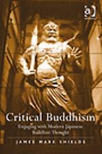 NEW - Critical Buddhism: Engaging with Modern Japanese Buddhist Thought