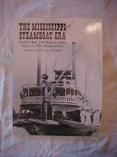 THE MISSISSIPPI STEAMBOAT ERA IN HISTORIC PHOTOGRAPHS by Joan W. Gandy1987 book