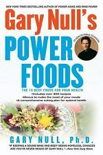 Gary Null's Power Foods: The 15 Best Foods for Your Health-ExLibrary