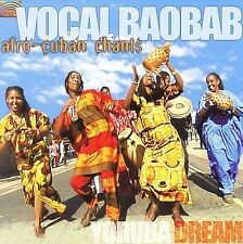 Vocal Baobab : Yoruba Dream CD (2005)