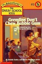 Gremlins Don't Chew Bubble Gum (The Bailey School Kids, Book 13)