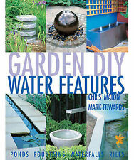 BOOK - DIY Water Features by Mark Edwards/Chris Maton -ponds/waterfalls/fountain
