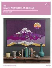 Violet Craft - ELEVATED Abstractions Mt. Hood Quilt Pattern vc013 FREE US SHIP