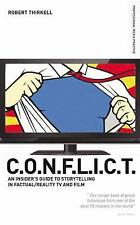 CONFLICT The Producers Guide to Storytelling in Reality TV & Film Professional