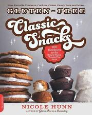 Gluten-Free Classic Snacks : 100 Recipes for the Brand-Name Treats You Love...