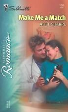 Make Me a Match 1725 by Alice Sharpe (2004, Paperback)LOOK!!!!! free shipping!!!