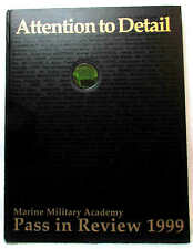 Marine Military Academy (Harlingen, TX) Yearbook 1999 - Pass in Review, Vol. 32