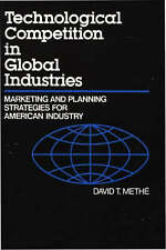 Technological Competition in Global Industries: Marketing and Planning Strategi