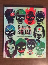 Suicide Squad : Behind the Scenes with the Worst Heroes Ever Hardcover Book