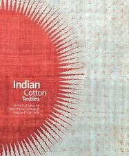 Indian Cotton Textiles : Chintz from the 14th to the Early 20th Centuries in...