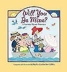 Will You Be Mine? : A Nursery Rhyme Romance by Phyllis Limbacher Tildes...