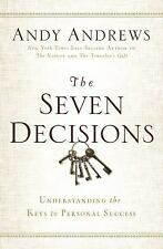 THE SEVEN DECISIONS - ANDY ANDREWS (HARDCOVER) NEW