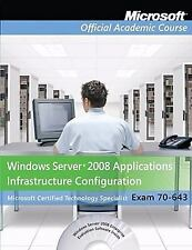 Exam 70-643 Windows Server 2008 Applications Infrastructure Configuration, Packa
