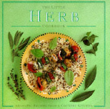 The Little Herb Cookbook: Aromatic Recipes from a Country Kitchen (Little Cookbo