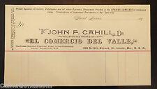 John F. Cahill El Comercio Del Valle Unused Letterhead Invoice 1890s