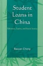Student Loans in China: Efficiency, Equity, and Social Justice