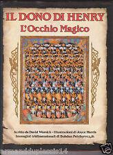 IL DONO DI HENRY  L' OCCHIO MAGICO di David Worsick PRIMA EDIZIONE PAN 1995