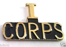"""I CORPS """"AMERICA'S CORPS"""" Military Veteran US ARMY Hat Pin 15070 HO"""