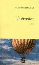 L'AEROSTAT, par Elise FONTENAILLE, Editions GRASSET