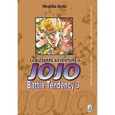 LE BIZZARRE AVVENTURE DI JOJO - BATTLE TENDENCY 3 DI 4 - STAR COMICS NUOVO