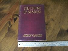 Collectible Antique Book The Empire of Business by Andrew Carnegie