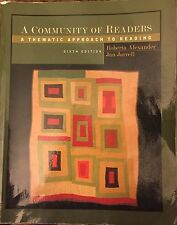 A Community of Readers : A Thematic Approach to Reading by Roberta Alexander...