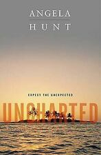 Uncharted by Angela Hunt (2006, Hardcover)